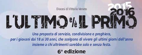 L'ULTIMO e/è IL PRIMO 2015 -2016