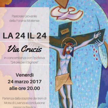 La 24 il 24 – Via Crucis